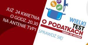 Wielki Test o Podatkach już dziś o godz. 20.30 w TVP 1 – oglądaj koniecznie!