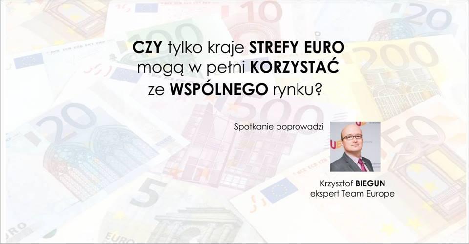 Konferencja dla uczniów: Czy tylko kraje strefy euro mogą w pełni korzystać ze wspólnego rynku?