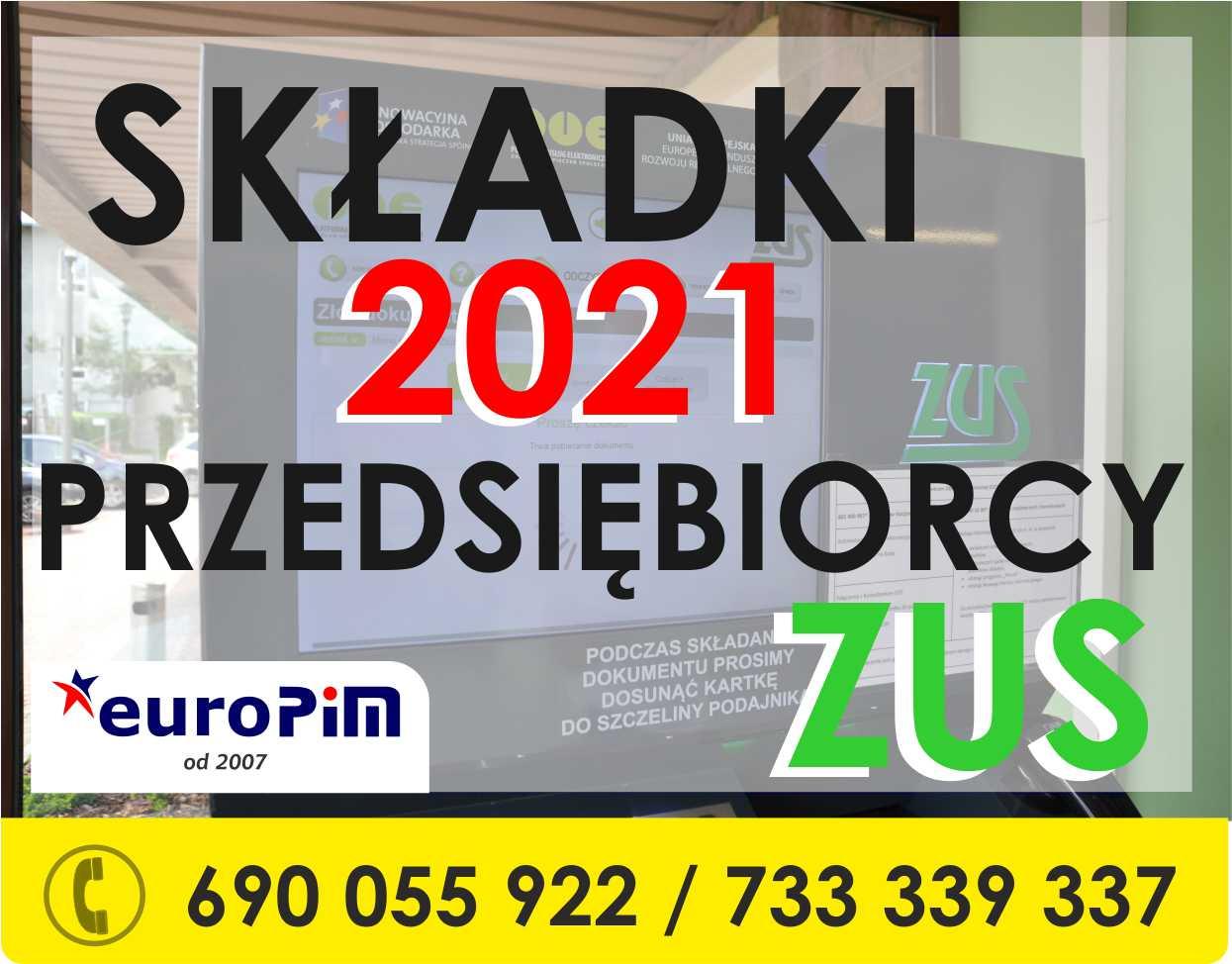ZUS – Składki ZUS Przedsiębiorcy 2021
