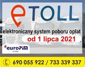 e-TOLL System Poboru Opłaty Elektronicznej – od 1 lipca 2021